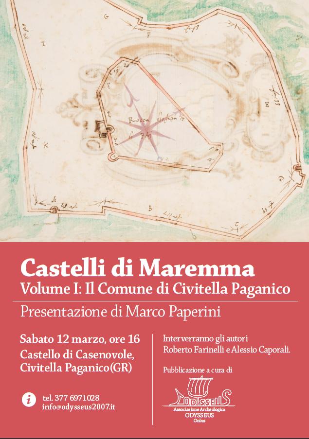 Castelli di Maremma. Volume 1: il Comune di Civitella Paganico